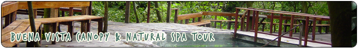 ADVENTURE - Buena Vista Canopy & Natural Spa Tour